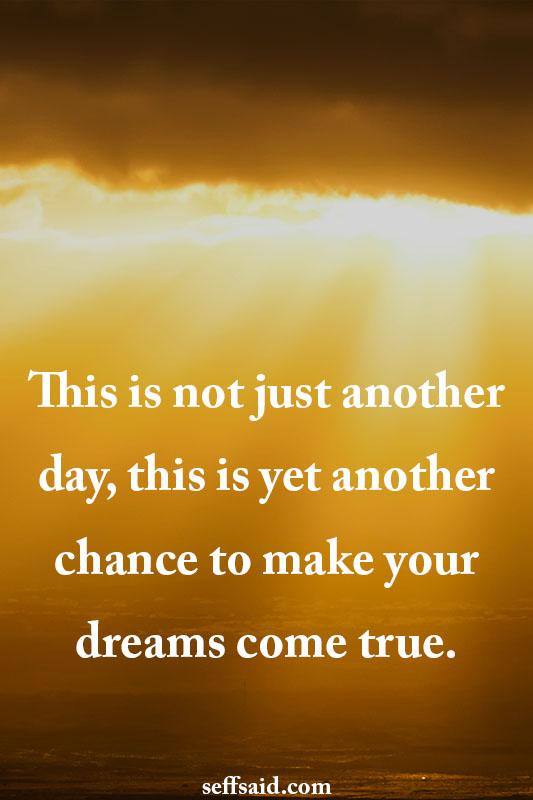 Quote Make Your Dreams Come True
